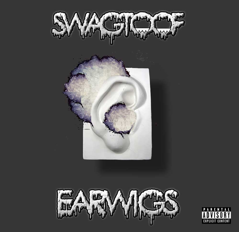 Earwigs — Swag Toof — UNDR RPBLC Daily