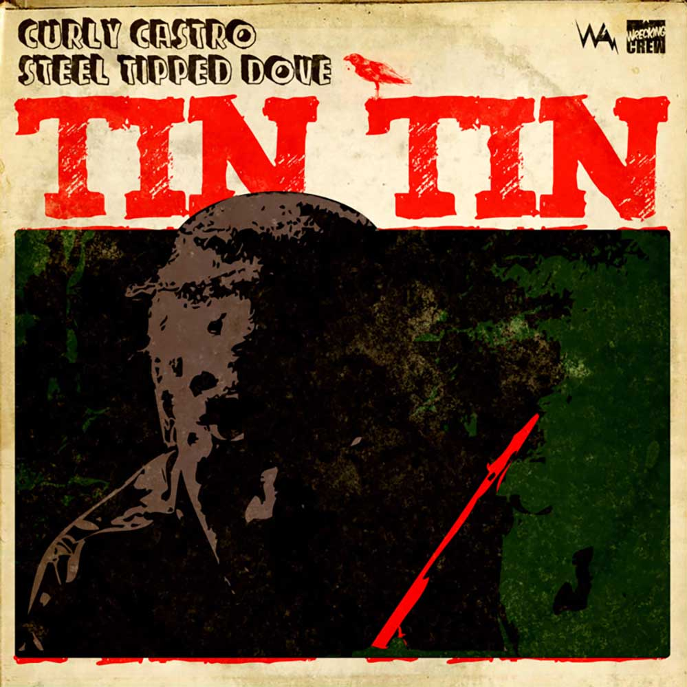 Tin Tin — Curly Castro + Steel Tipped Dove — UNDR RPBLC Daily